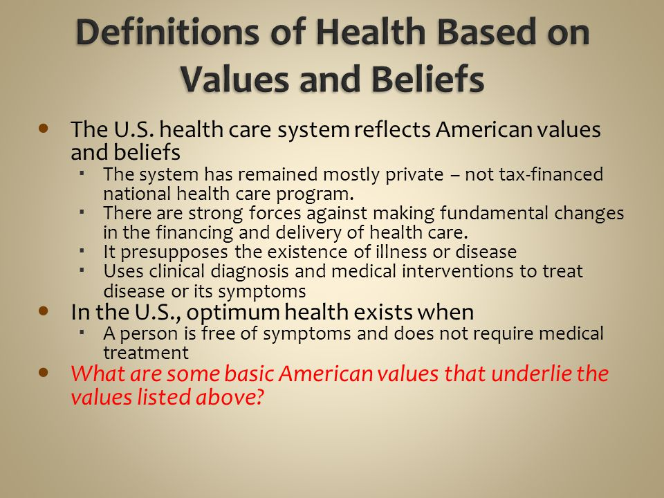 Definitions of Health Based on Values and Beliefs