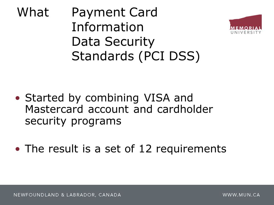 What Payment Card Information Data Security Standards (PCI DSS)