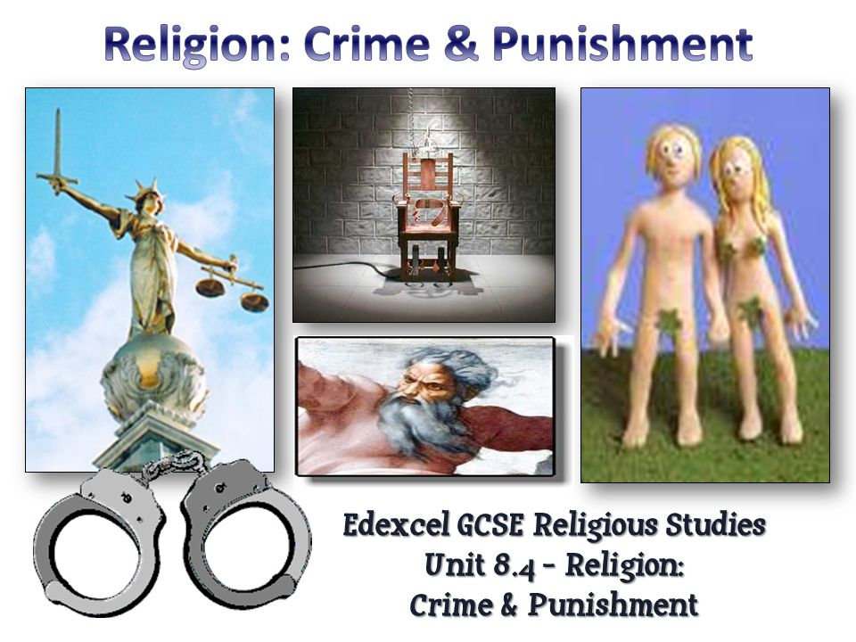 Religion: Crime & Punishment Edexcel GCSE Religious Studies