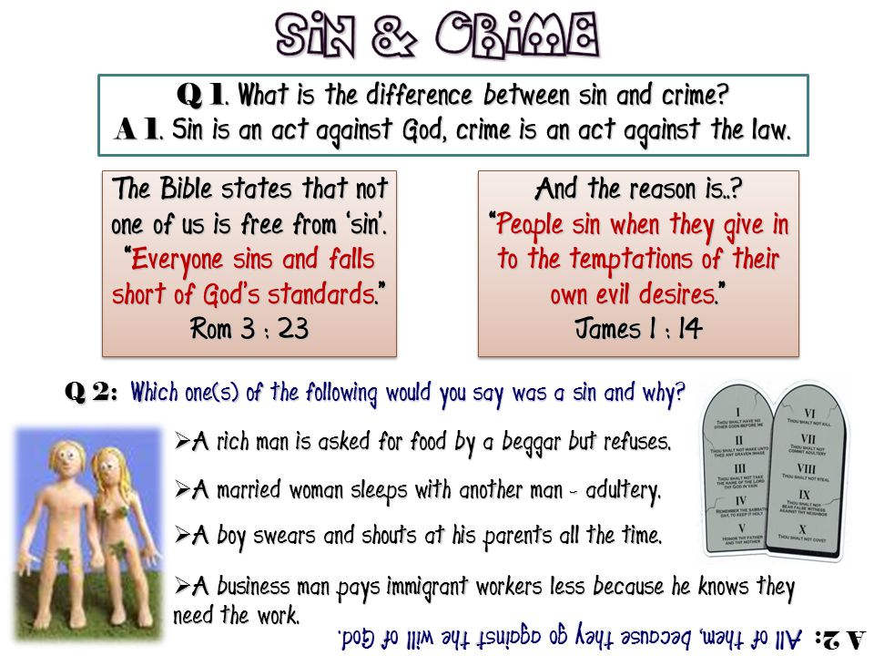 Sin & Crime Q 1. What is the difference between sin and crime