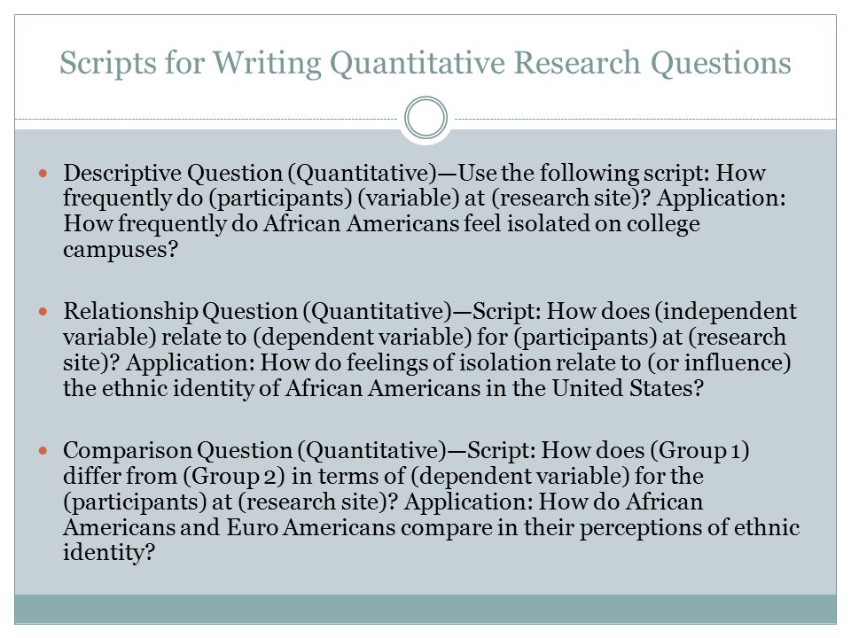 Scripts for Writing Quantitative Research Questions