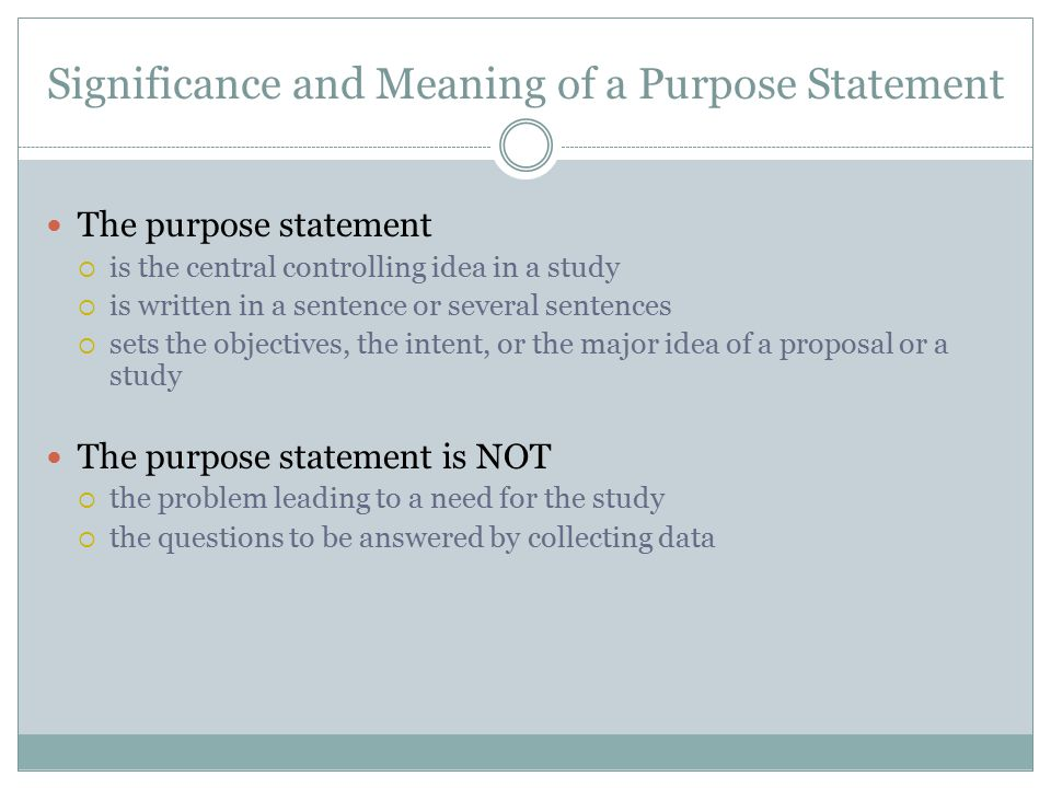 Significance and Meaning of a Purpose Statement