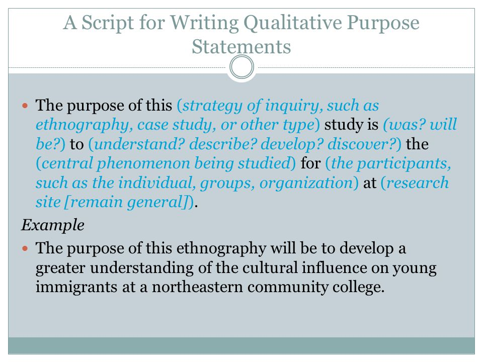 A Script for Writing Qualitative Purpose Statements