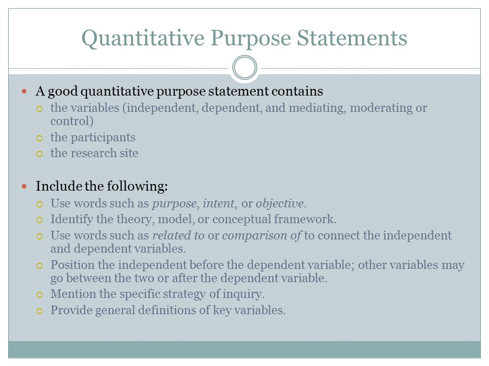 Quantitative Purpose Statements