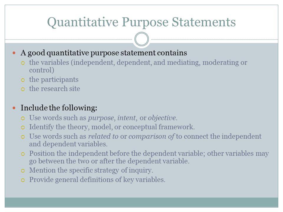Quantitative Purpose Statements