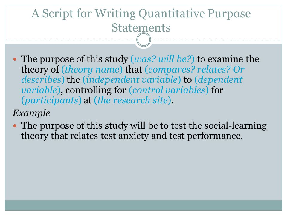 A Script for Writing Quantitative Purpose Statements