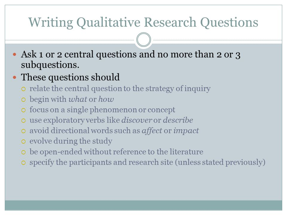 Writing Qualitative Research Questions