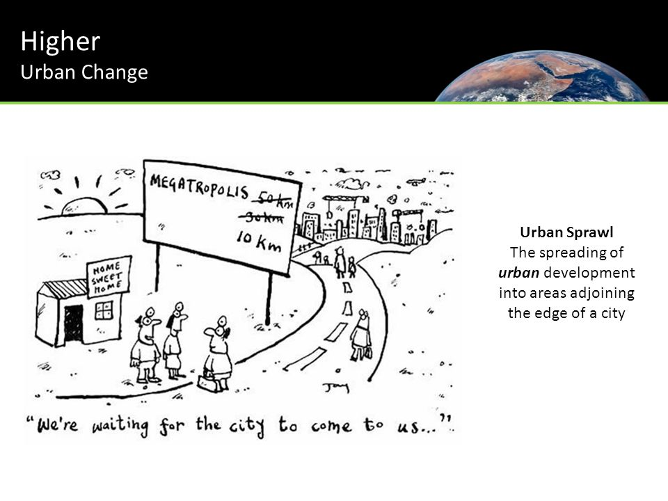 Higher Urban Change Urban Sprawl