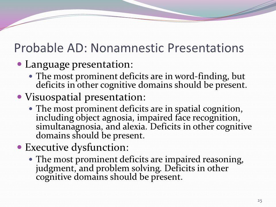 Probable AD: Nonamnestic Presentations