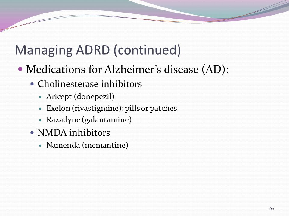 Managing ADRD (continued)