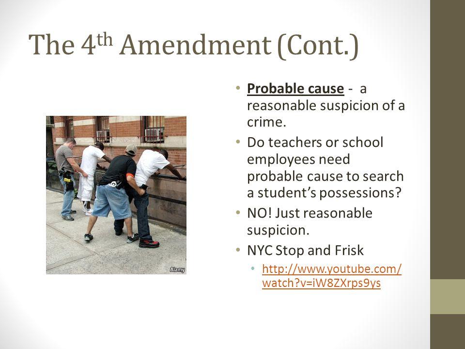 The 4th Amendment (Cont.)