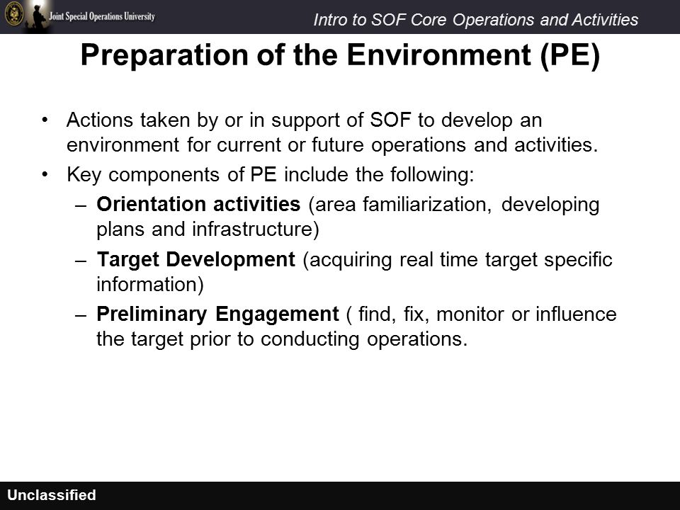 Preparation of the Environment (PE)