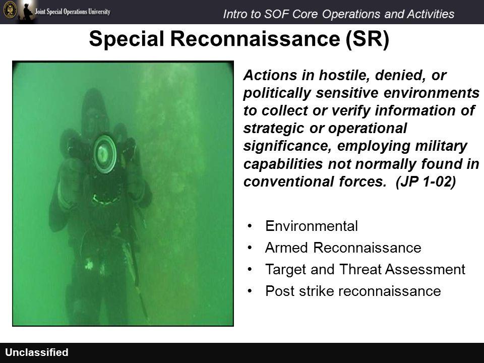 Special Reconnaissance (SR)