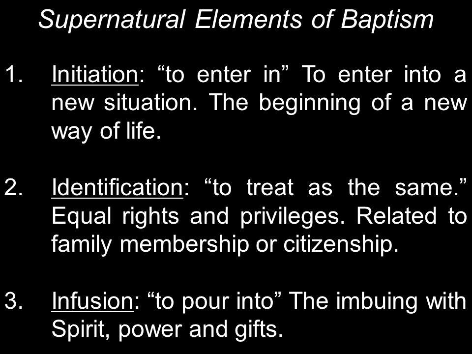 Supernatural Elements of Baptism