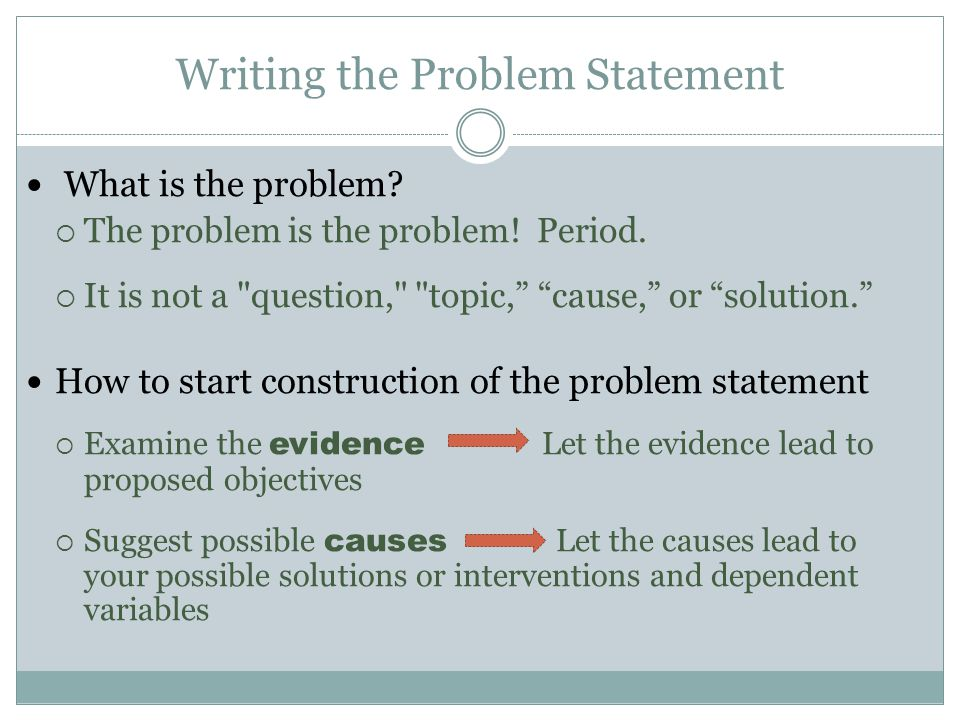 Writing the Problem Statement