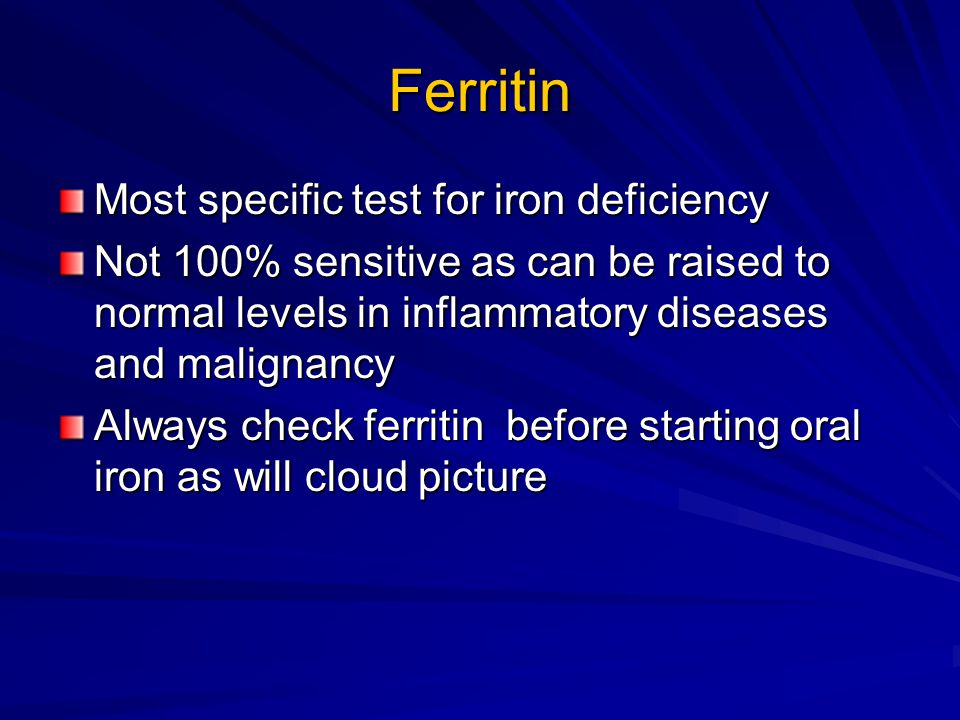 Ferritin Most specific test for iron deficiency