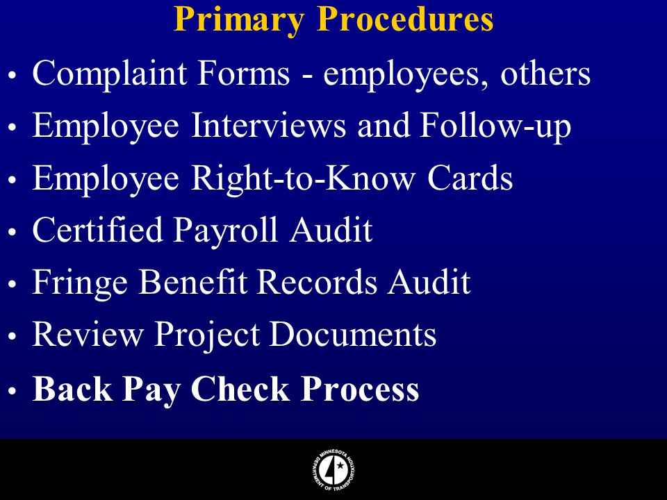 Primary Procedures Complaint Forms - employees, others. Employee Interviews and Follow-up. Employee Right-to-Know Cards.