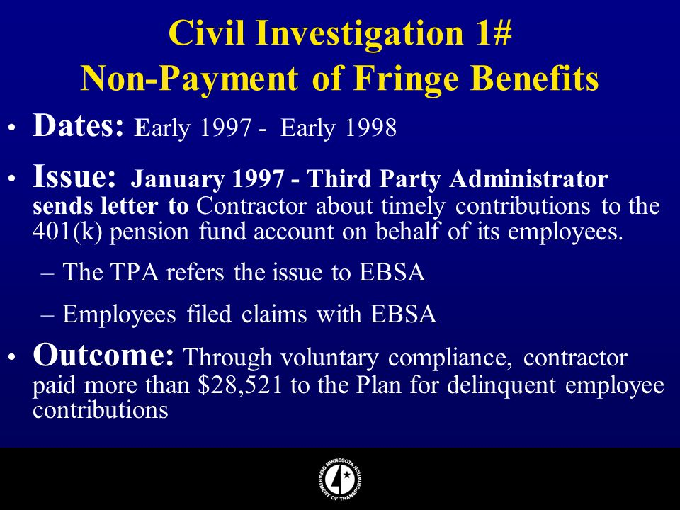 Civil Investigation 1# Non-Payment of Fringe Benefits