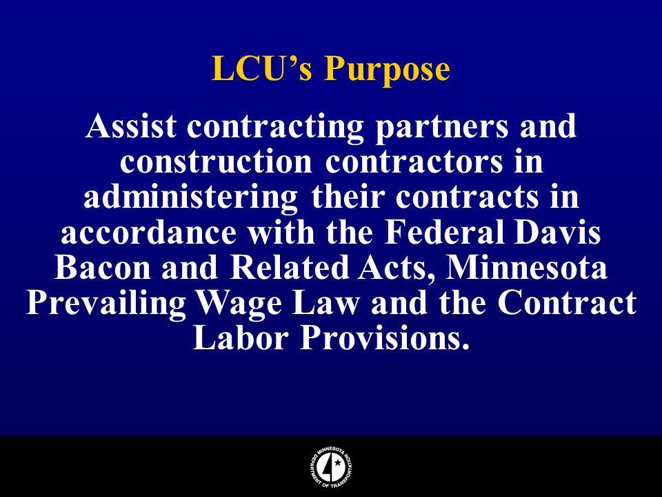 LCU's Purpose