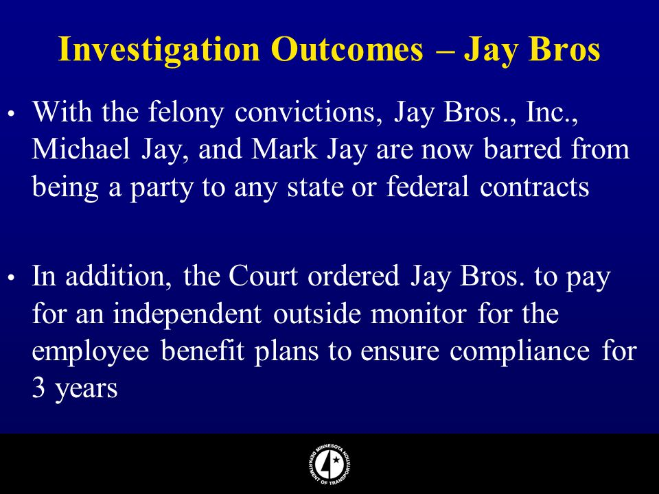 Investigation Outcomes – Jay Bros