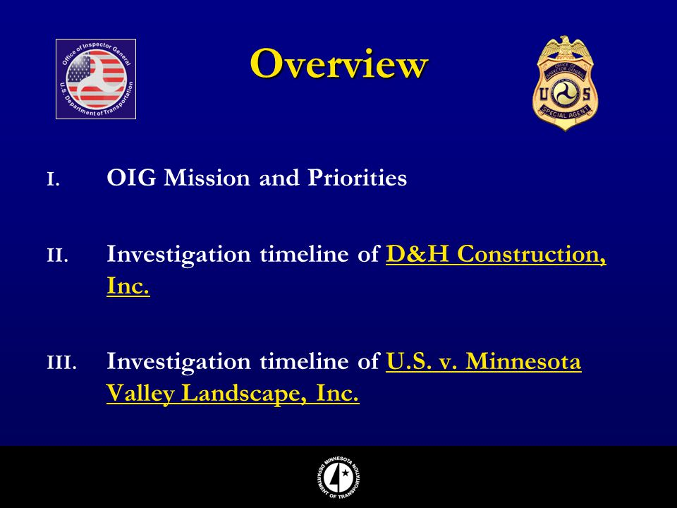 Overview OIG Mission and Priorities