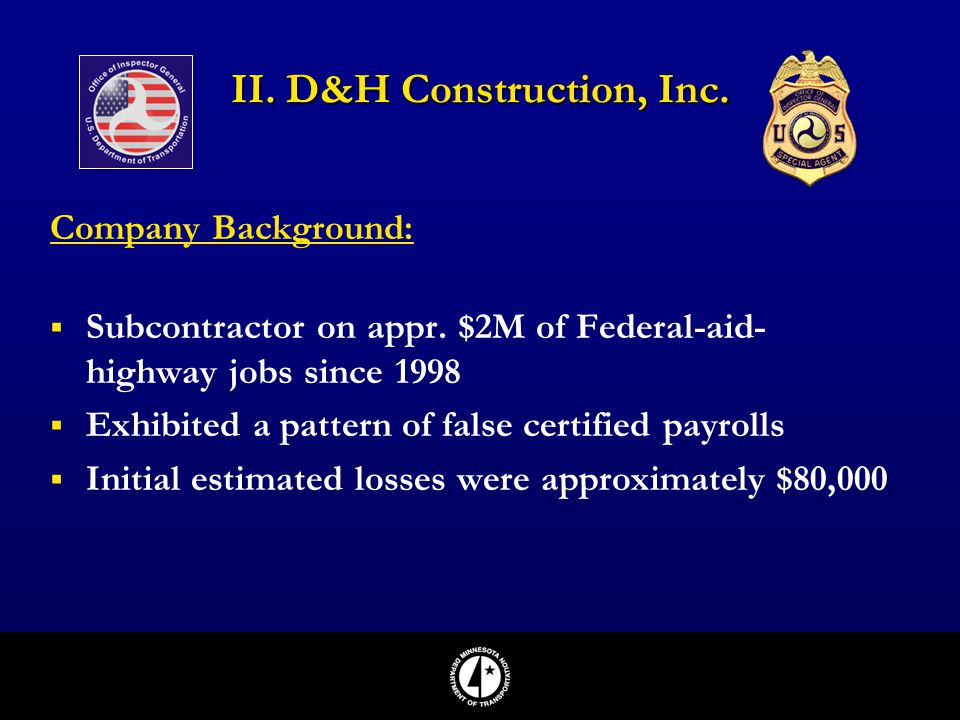 II. D&H Construction, Inc.