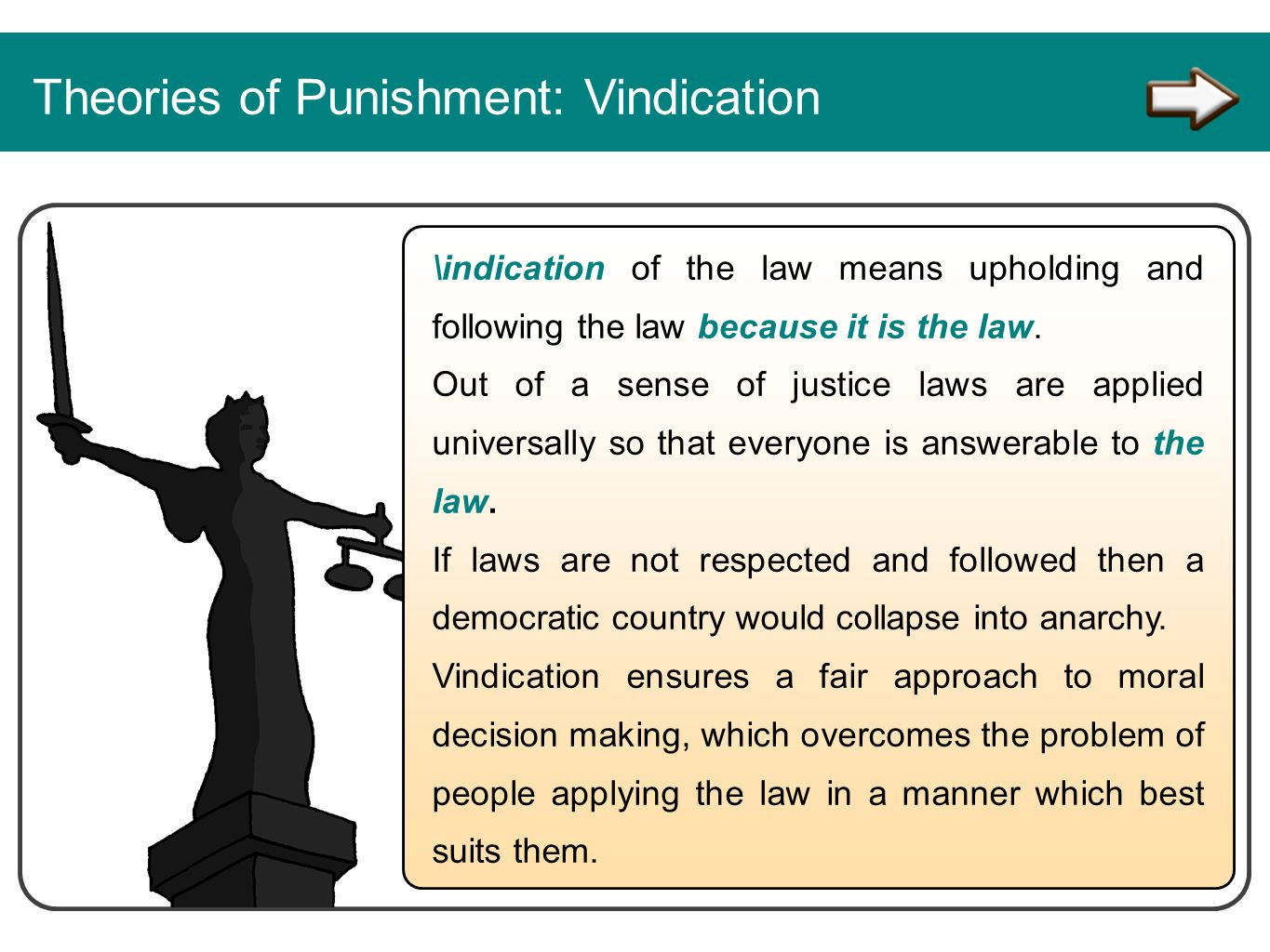 Theories of Punishment: Vindication