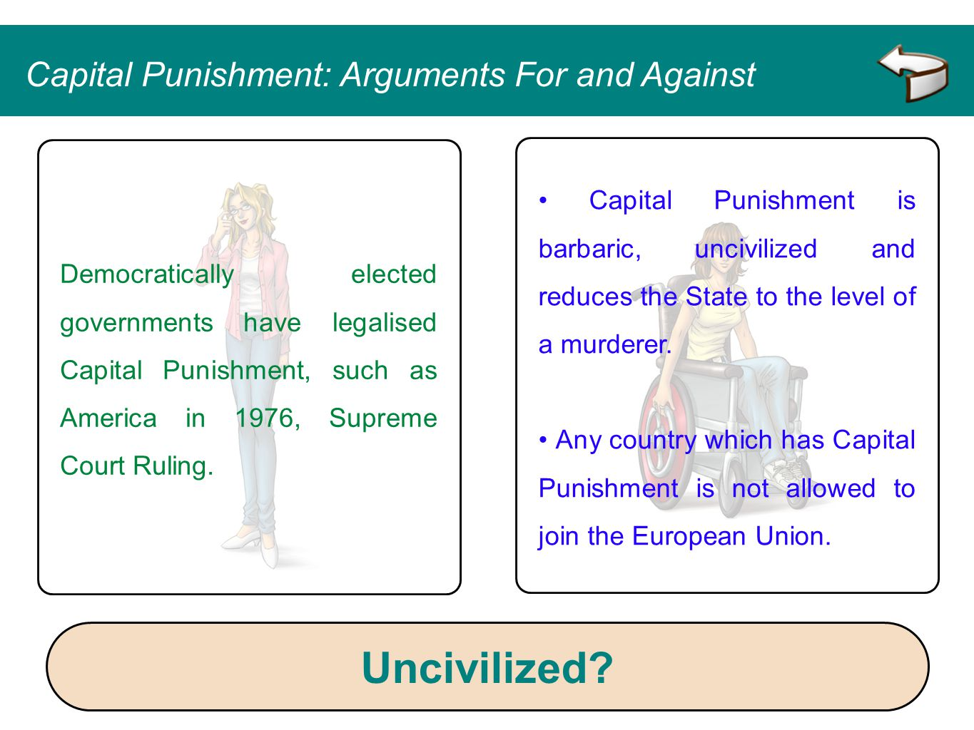 Uncivilized Capital Punishment: Arguments For and Against