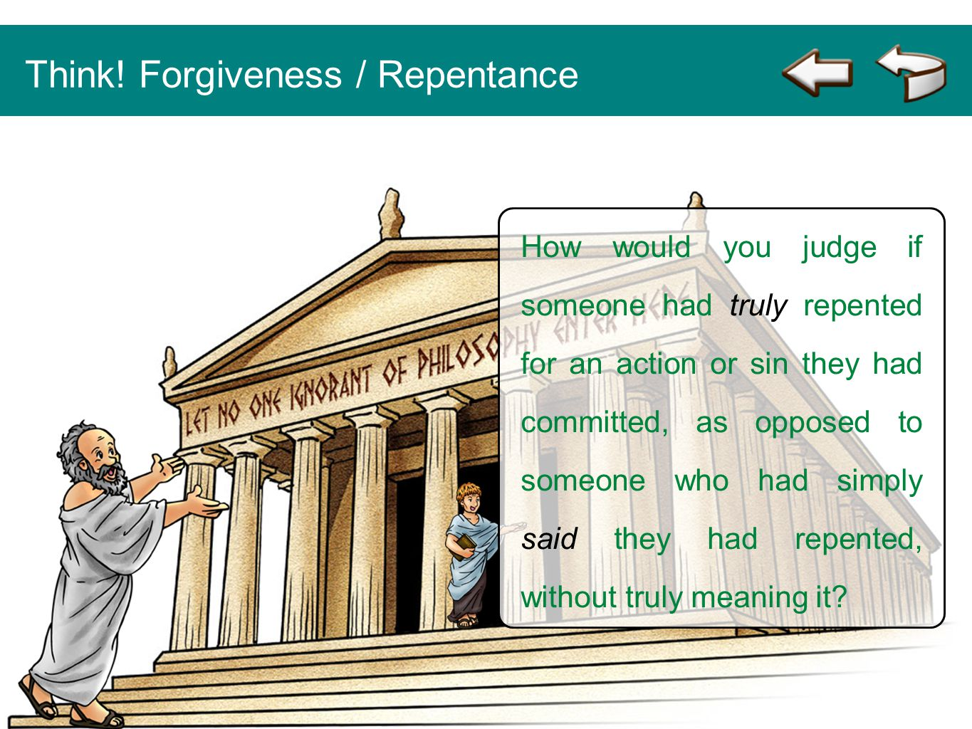Think! Forgiveness / Repentance