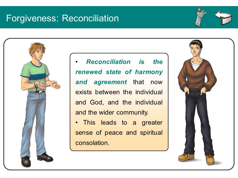 Forgiveness: Reconciliation