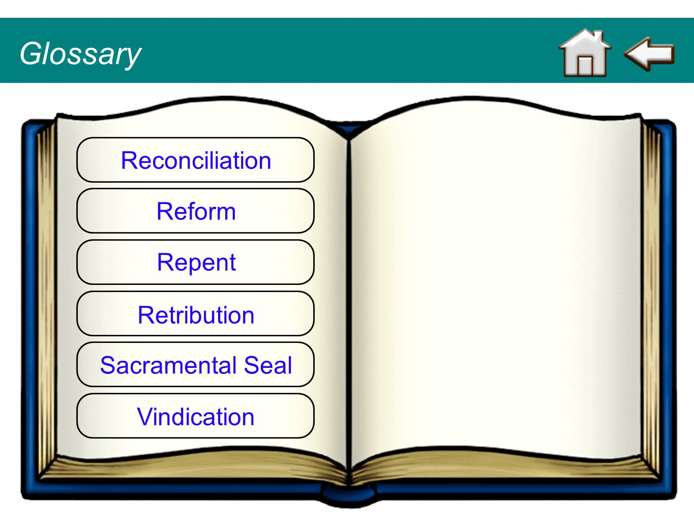 Glossary Reconciliation Reform Repent Retribution Sacramental Seal