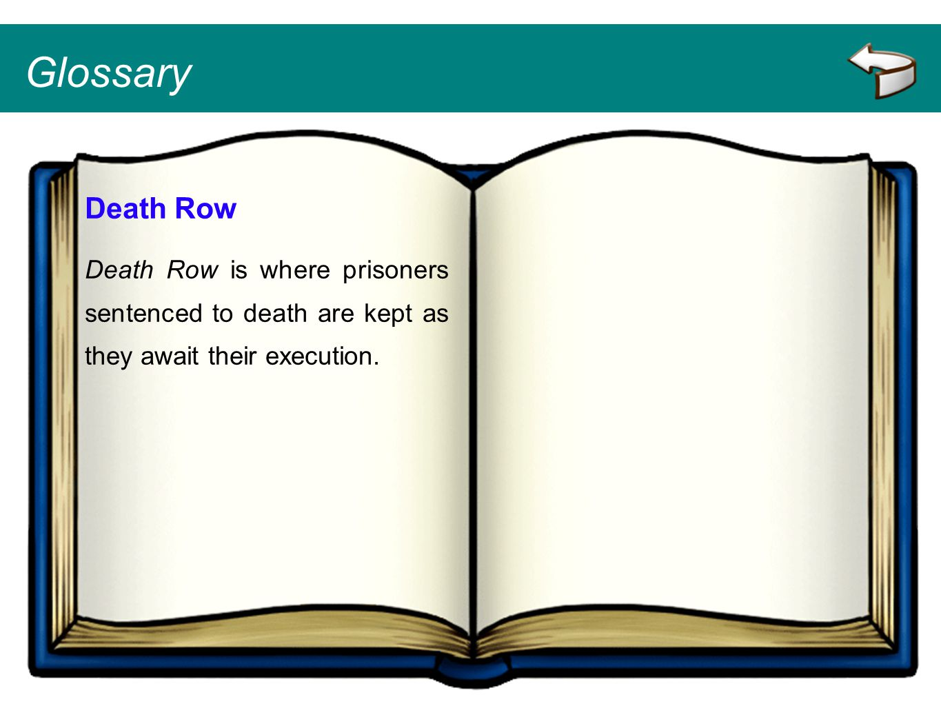 Glossary Death Row.