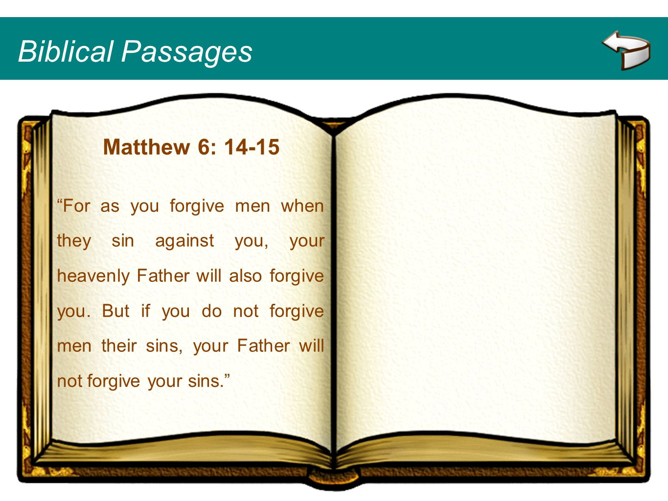 Biblical Passages Matthew 6: 14-15
