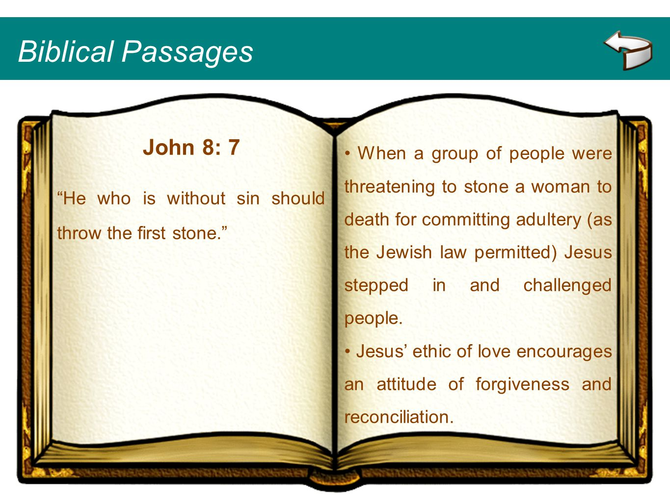 Biblical Passages John 8: 7