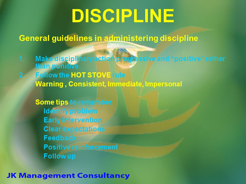 DISCIPLINE General guidelines in administering discipline