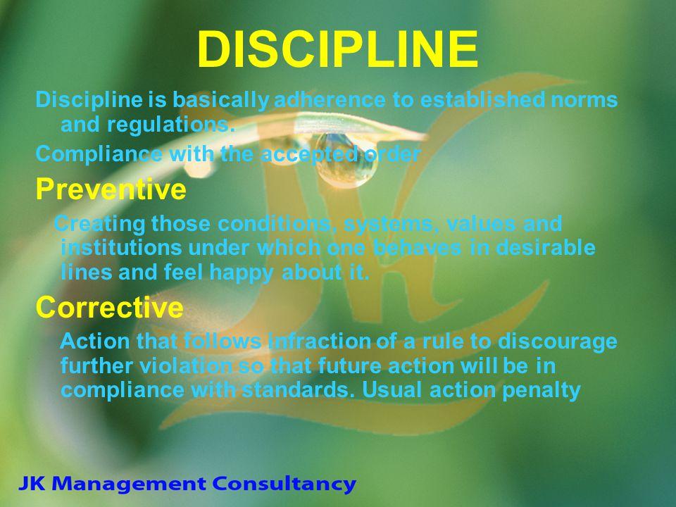 DISCIPLINE Preventive Corrective