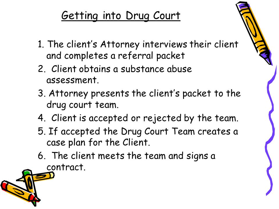 Getting into Drug Court