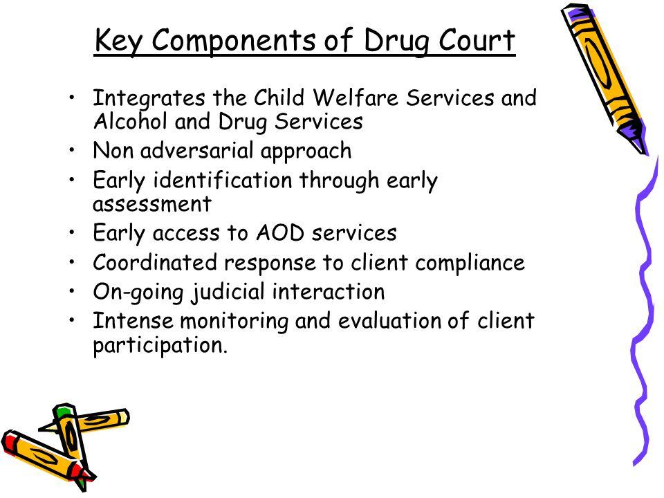 Key Components of Drug Court