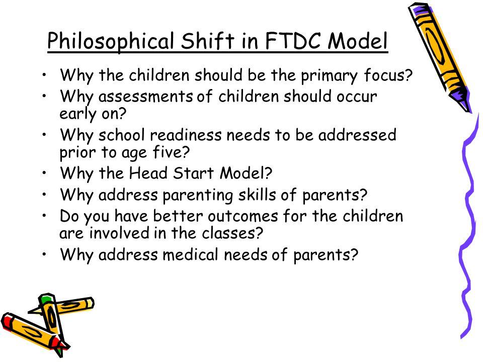 Philosophical Shift in FTDC Model