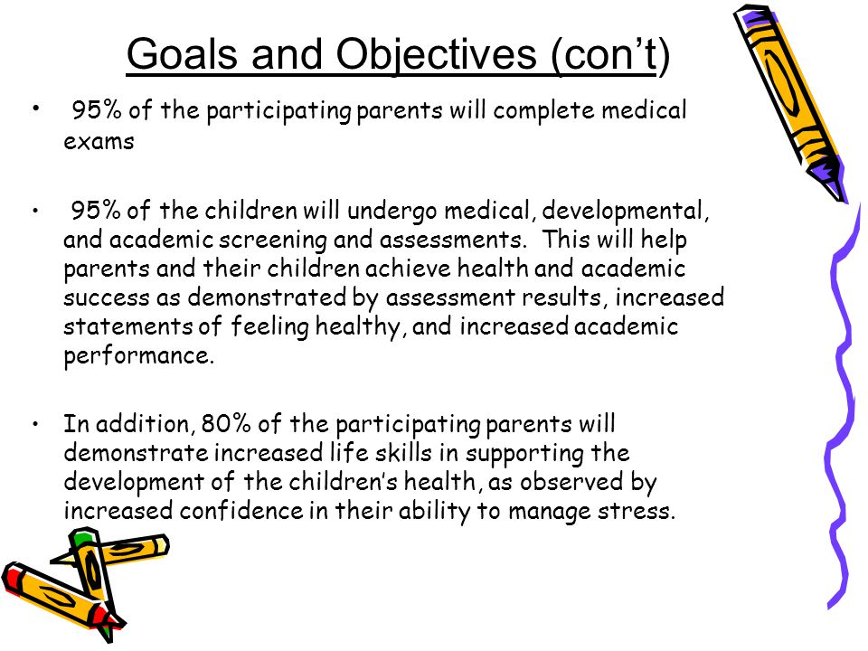 Goals and Objectives (con't)