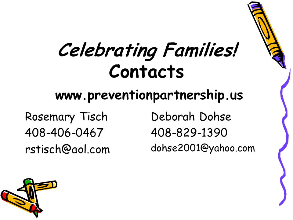 Celebrating Families! Contacts www.preventionpartnership.us