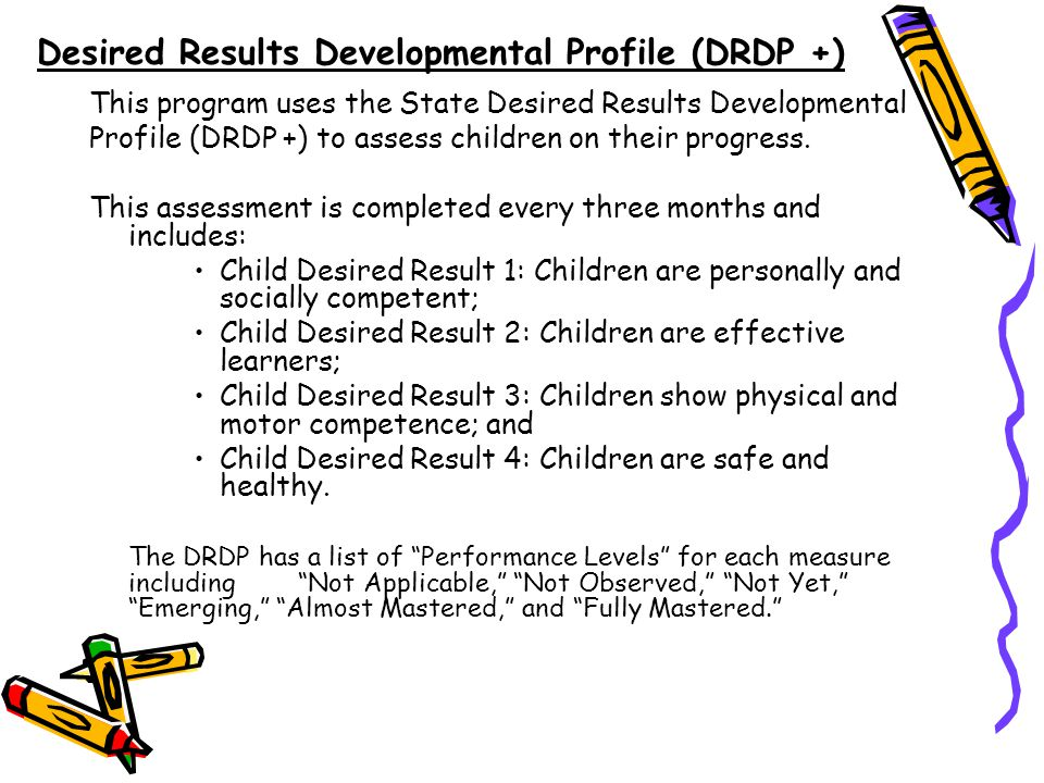 Desired Results Developmental Profile (DRDP +)