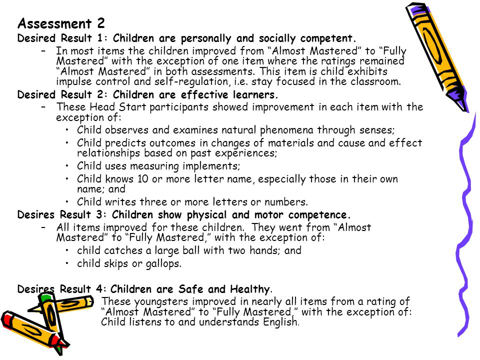 Assessment 2 Desired Result 1: Children are personally and socially competent.