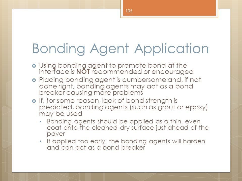 Bonding Agent Application