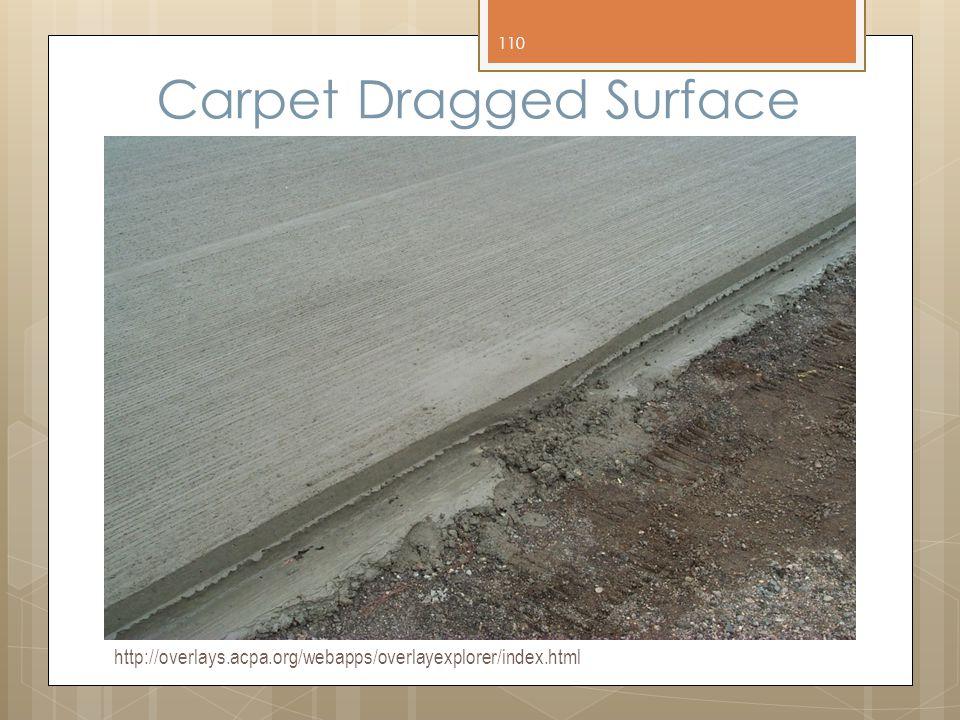 Carpet Dragged Surface