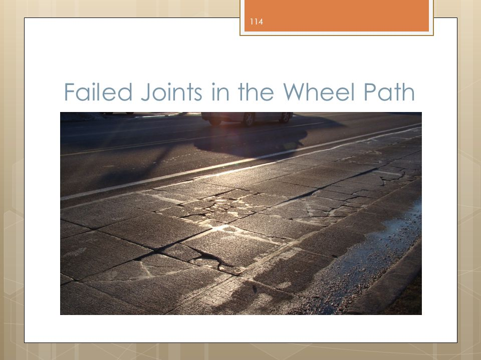 Failed Joints in the Wheel Path