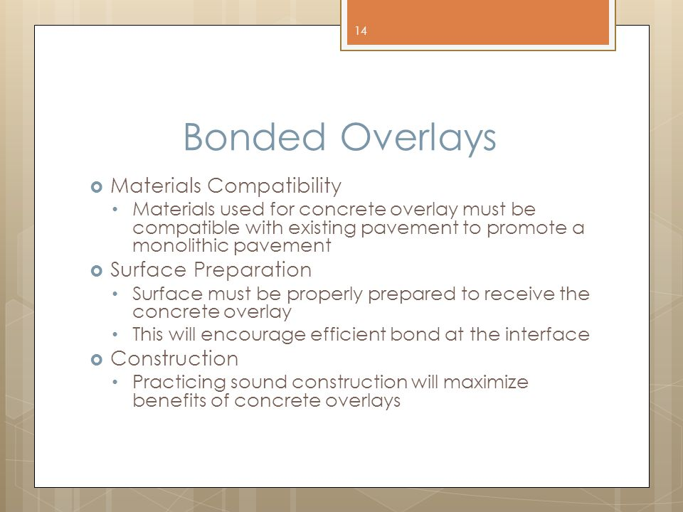 Bonded Overlays Materials Compatibility Surface Preparation