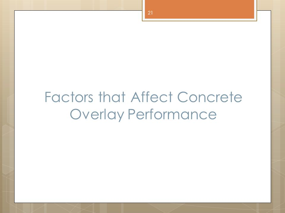 Factors that Affect Concrete Overlay Performance