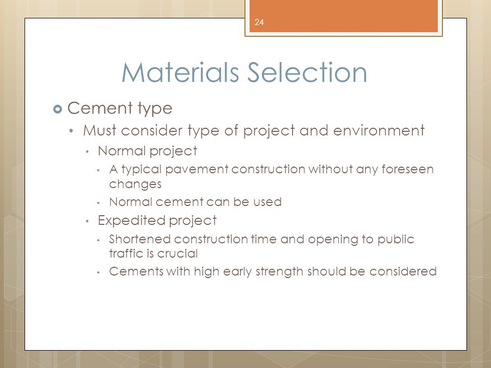 Materials Selection Cement type