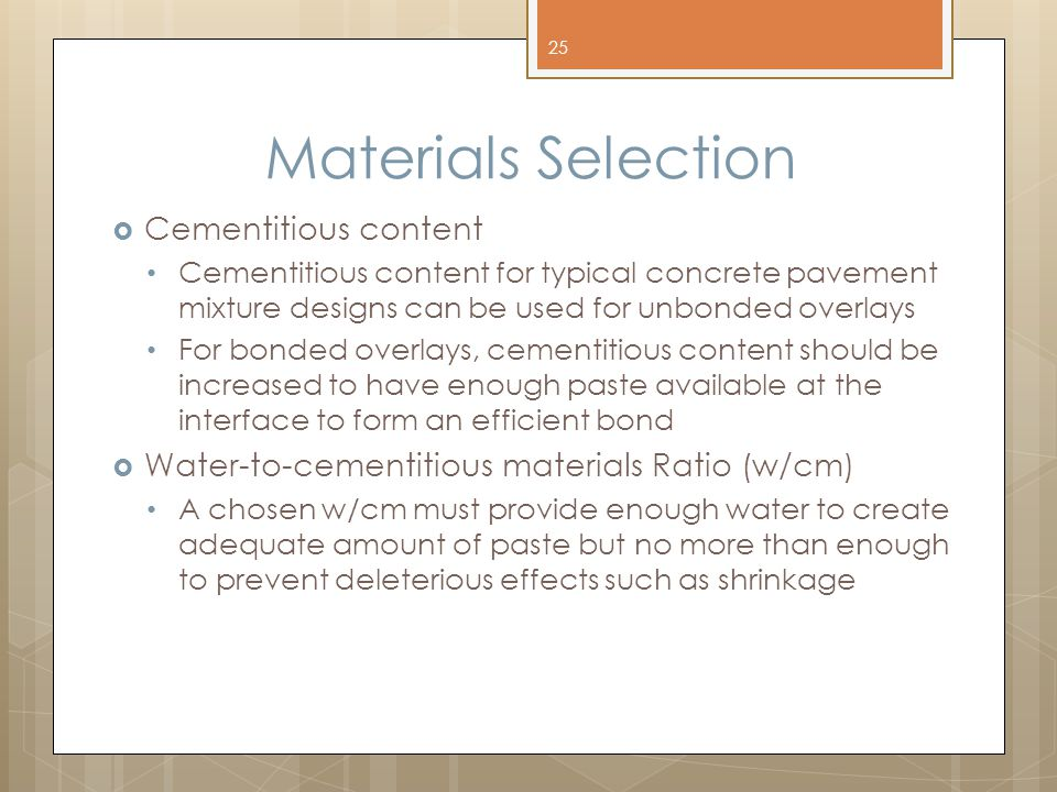 Materials Selection Cementitious content